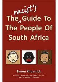 The racist guide to people in South AFrica